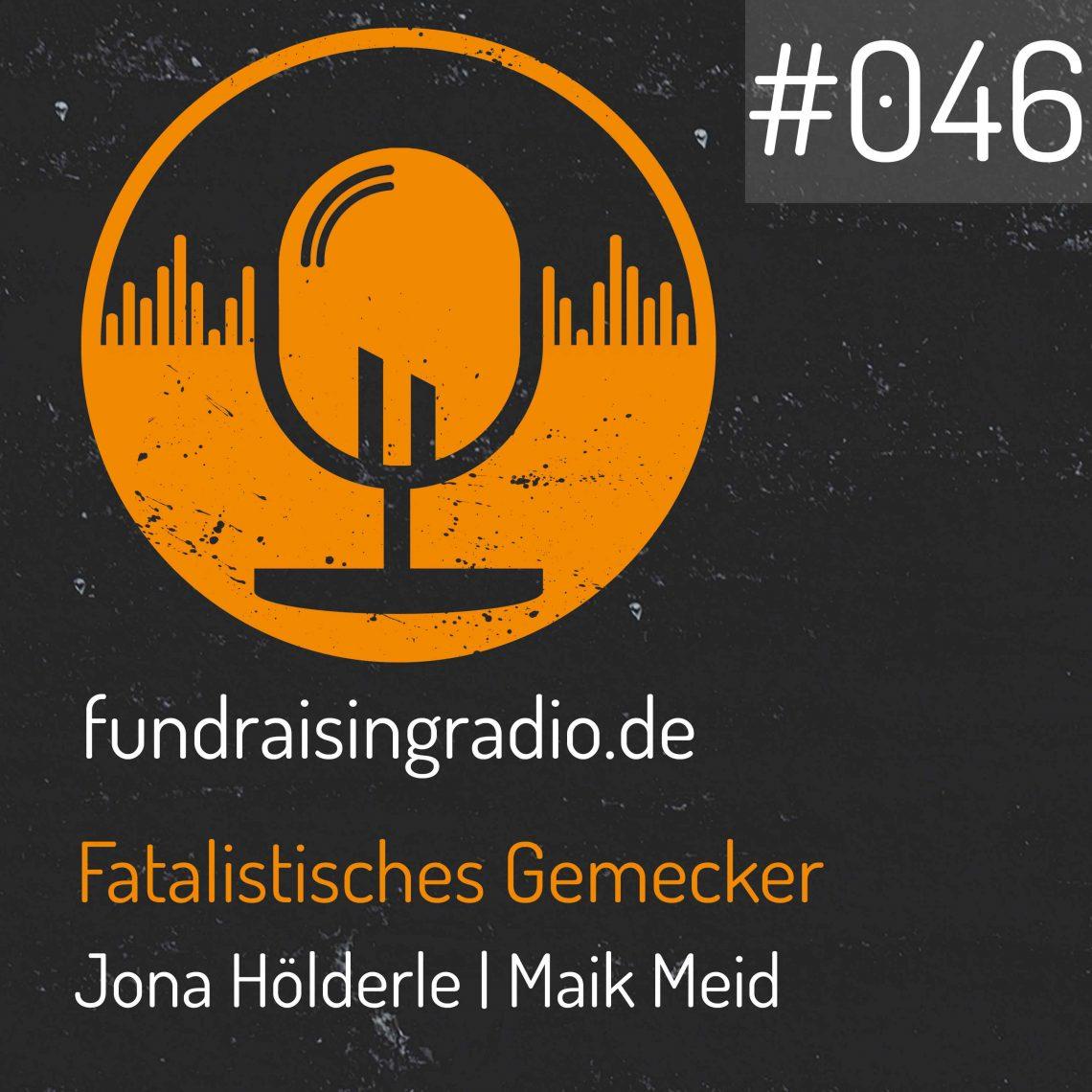 Fundraising Radio Folge 46