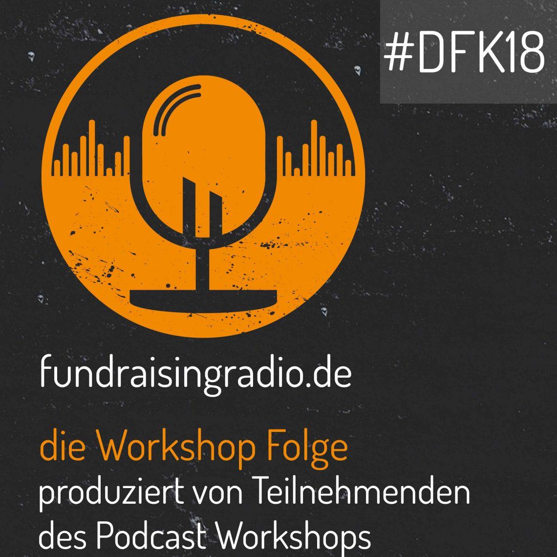 Fundraising Radio: Die Workshop Folge