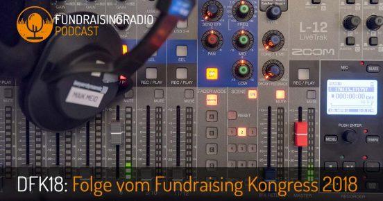 Fundraising Radio vom Deutschen Fundraising Kongress 2018