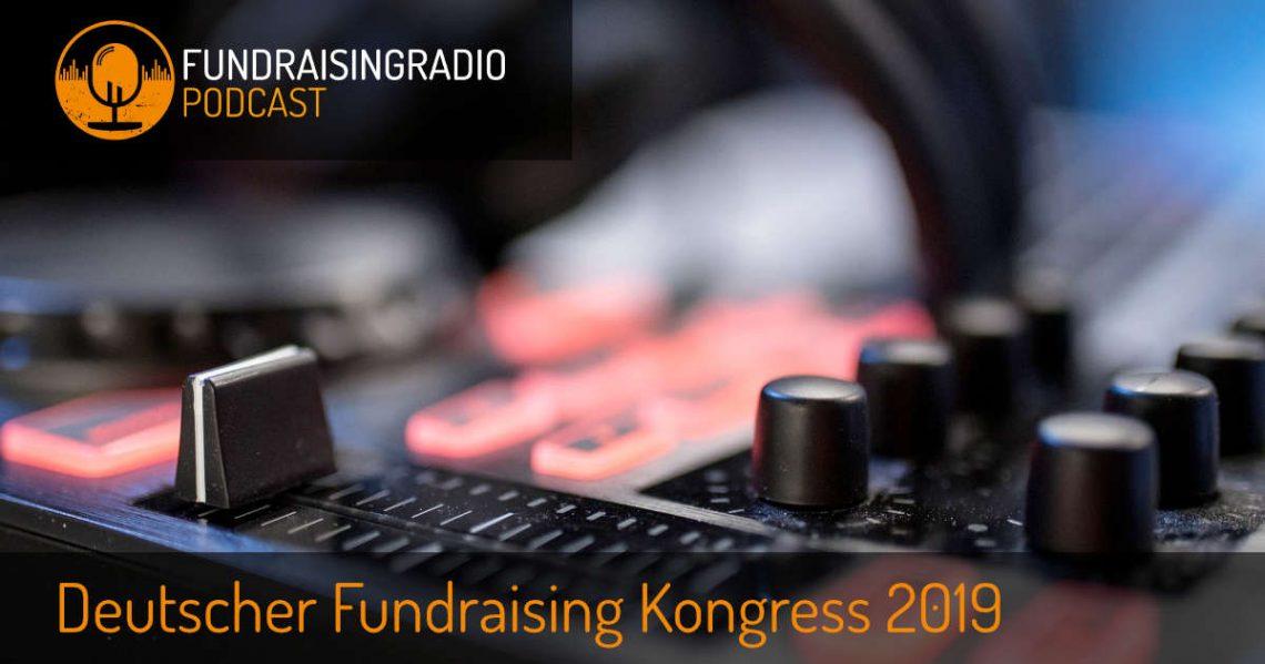 Fundraising Radio auf dem Deutschen Fundraising Kongress 2019