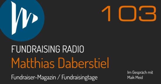 Fundraising Radio Podcast mit Matthias Daberstiel